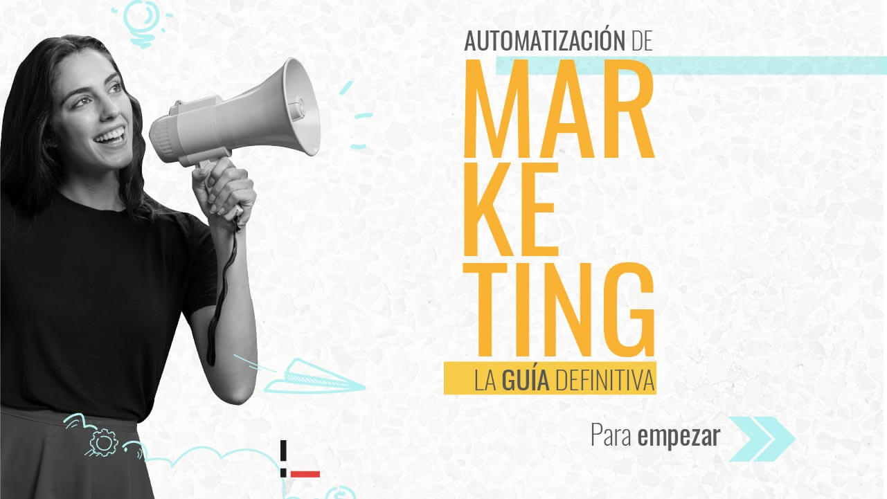 Usar los procesos de automatización de marketing Digital